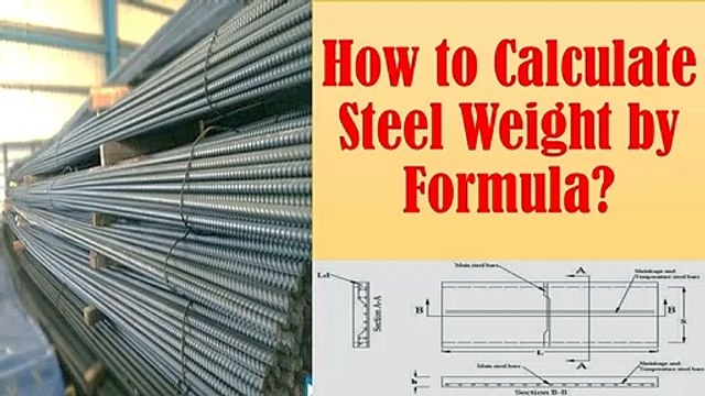 How to Calculate Steel Weight by Formula?   Civil Engg. Q and A
