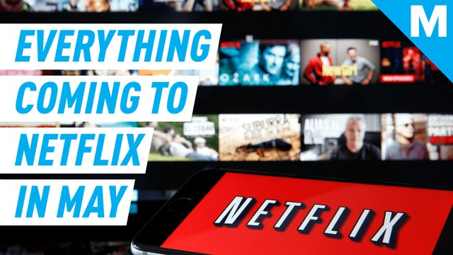 Here's what's coming to Netflix in May 2020