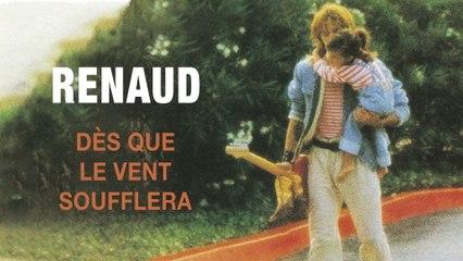 Renaud - Dès que le vent soufflera