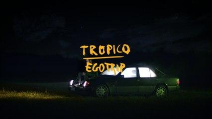 TROPICO - Egotrip