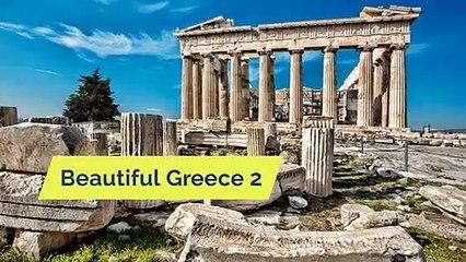 Beautiful Greece 2