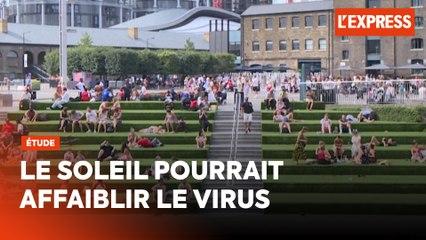 Les rayons du soleil pourraient affaiblir le virus