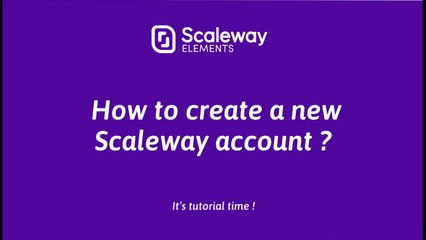 Cloud Computing Tutorial for Beginners | How to create a Scaleway account | Scaleway Elements