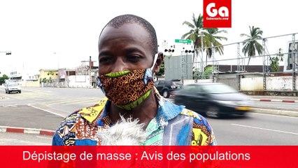 COVID-19 GABON: Dépistage de masse - Les populations s'expriment