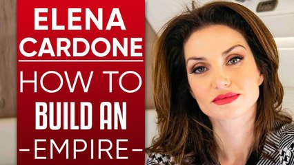 ELENA CARDONE - HOW TO BUILD AN EMPIRE & DEFEND IT DURING THE CORONAVIRUS CRISIS & RECESSION