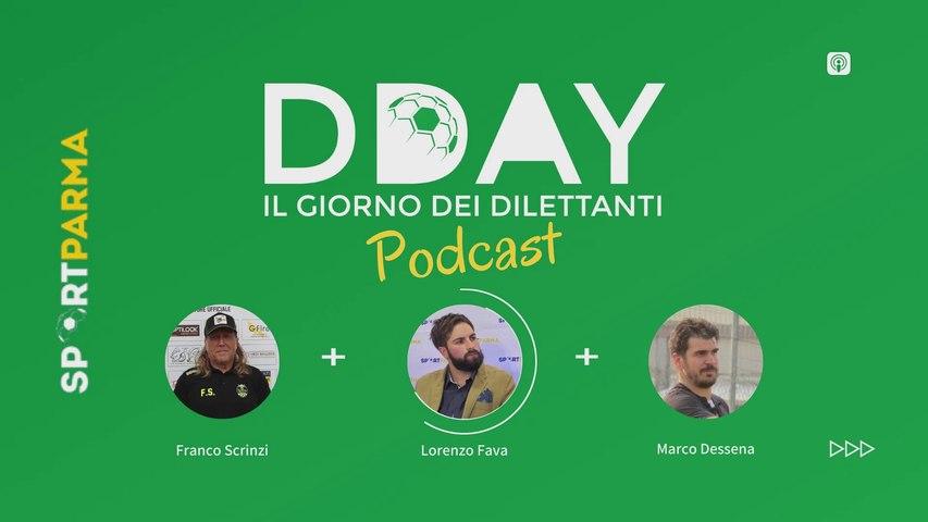 DDAY, il giorno dei dilettanti #11 (podcast)