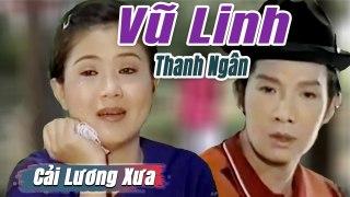 Cải Lương Xưa Cậu Hai Nam Vũ Linh Thanh Ng