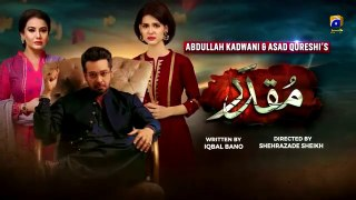 Muqaddar Episode 11