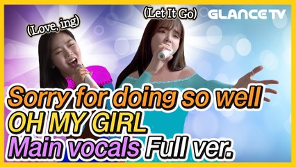 One idol's confession that she hated singing. Let it go  Oh My Girl Main vocals  live full ver.ㅣJeA Lalalaㅣspecialㅣ