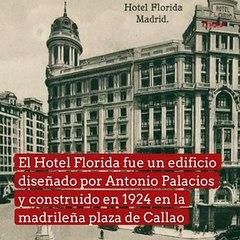 Hotel Florida, refugio de periodistas y escritores en la Guerra Civil