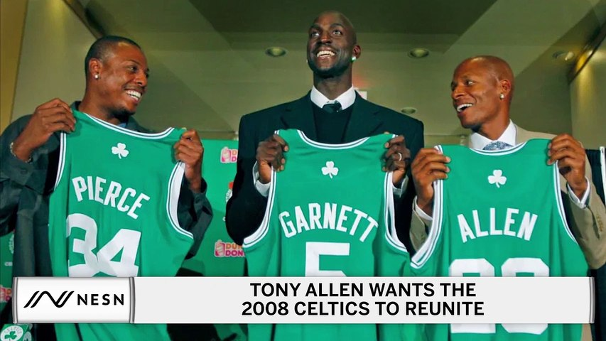 Tony Allen Wants 2008 Boston Celtics To Reunite