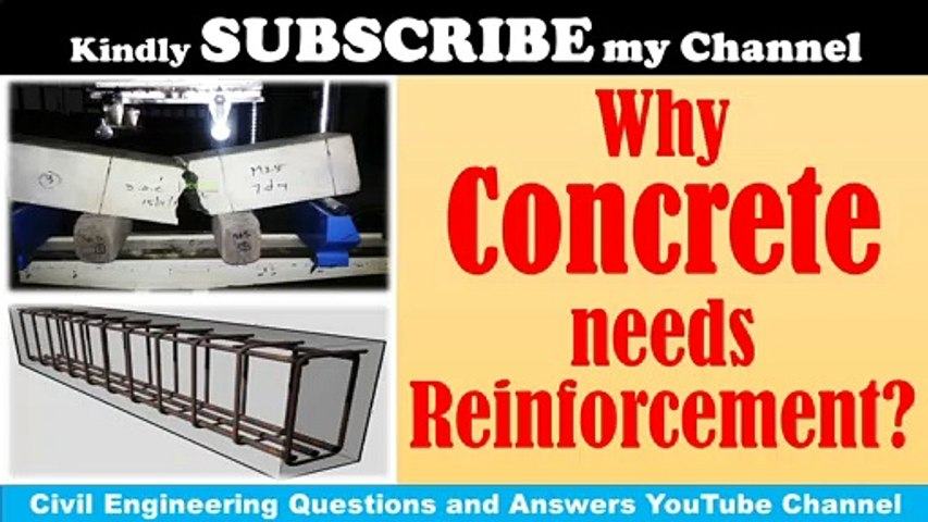 Why Concrete needs Reinforcement?   Civil Engg. Q and A