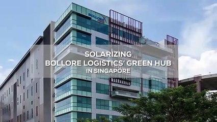 Bolloré Logistics Singapore Solarizes Green Hub in Partnership with Total Solar DG