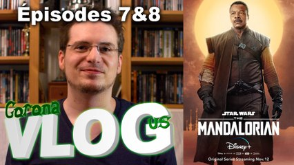 CoronaVlogus #06-3 - The Mandalorian (Ep 7&8)
