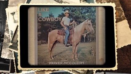 Parker McCollum - Like A Cowboy