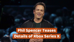 Phil Spencer Teases
