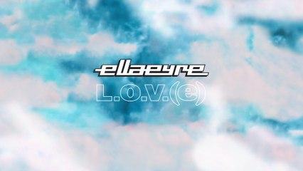Ella Eyre - L.O.V.(e).