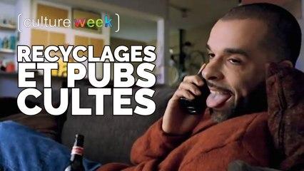 Culture Week #142 - Recyclages et Pubs Cultes