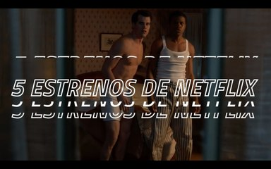 CoolBites.mx | 5 estrenos de Netflix que no te puedes perder en mayo
