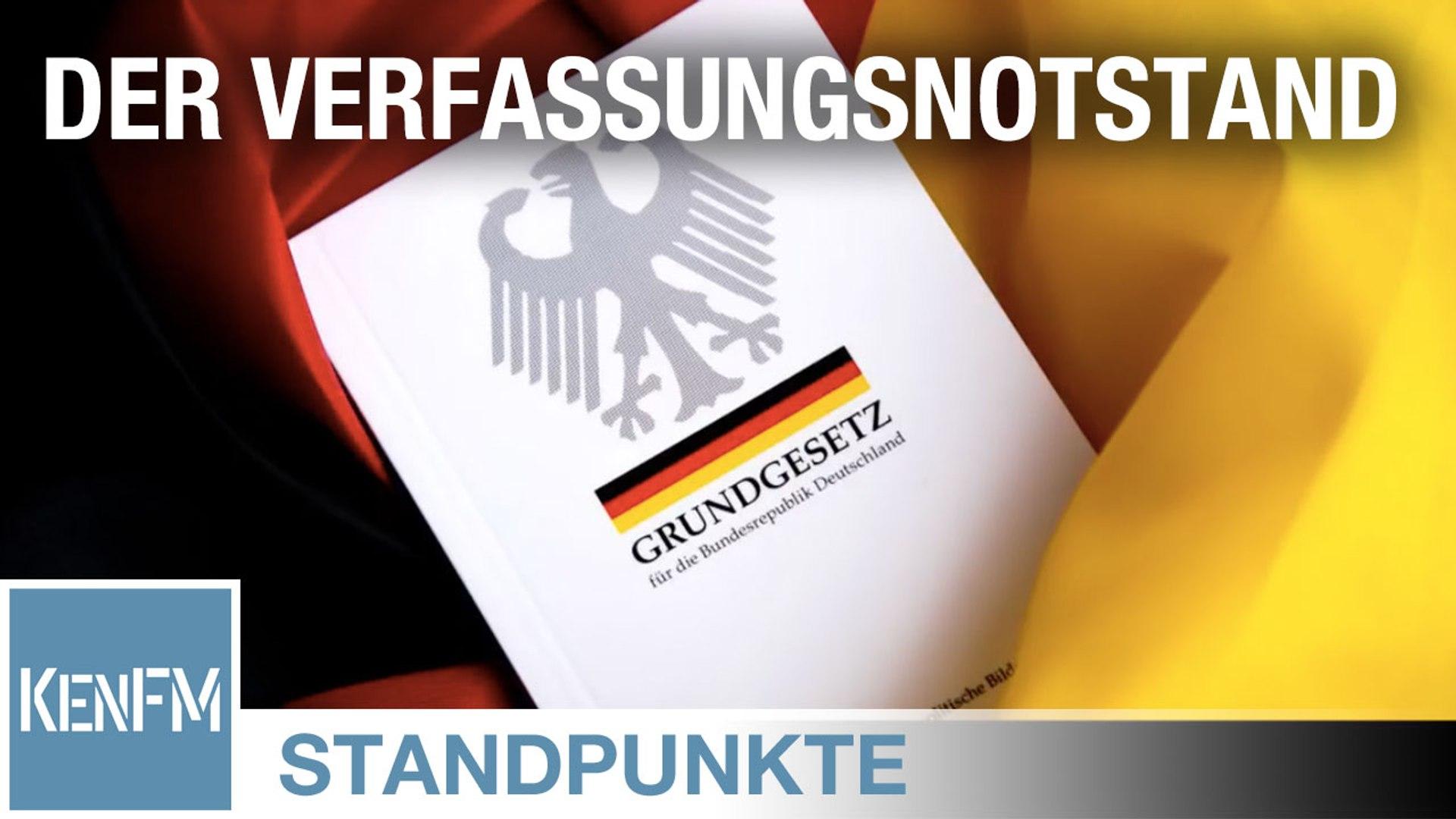 STANDPUNKTE • Der Verfassungsnotstand