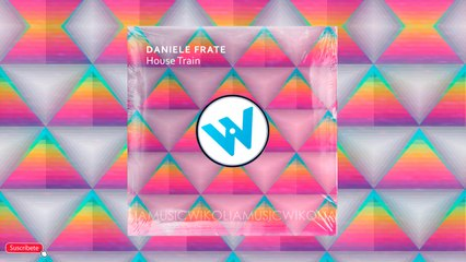 Daniele Frate - House Train - Official Music Audio