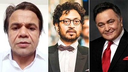 Rajpal Yadav's Hard-Hitting Video On Irrfan Khan And Rishi Kapoor's Demise