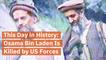 The Day Of Osama Bin Laden's Death