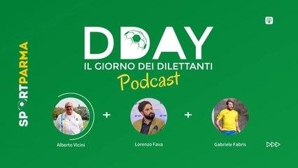 DDAY, il giorno dei dilettanti #12 (podcast)