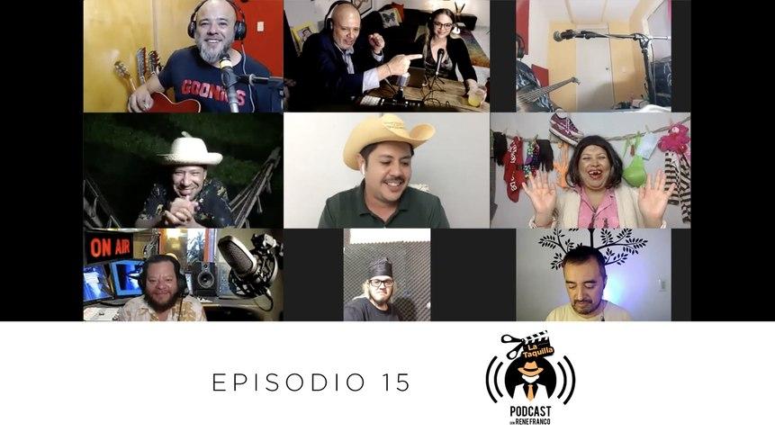 PODCAST LA TAQUILLA - Ep 15 - ¡LIVE!