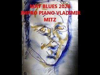 may blues 2020 impro piano vladimir mitz