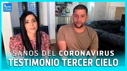 TESTIMONIO DE TERCER CIELO: Como vencieron el Covid-19