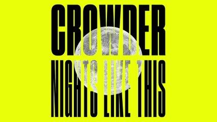 Crowder - Night Like This
