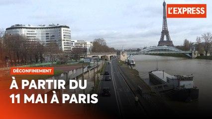 Déconfinement à Paris le 11 mai : tout ce qu'il faut savoir