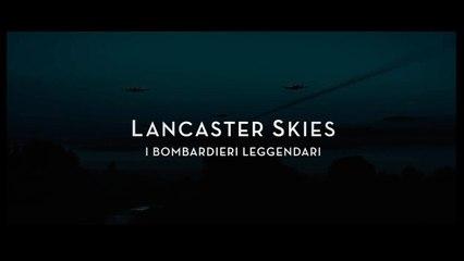 LANCASTER SKIES – I bombardieri leggendari (2019) italiano Gratis