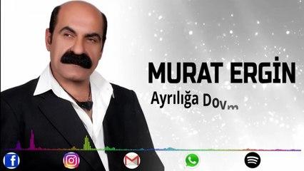 Murat Ergin - Ayrılığa Doymadın mı ?