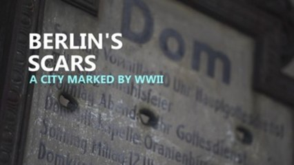 Berlin's buildings still show scars of WW2