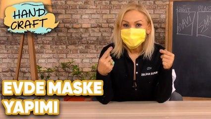 Evde Basit Maske Yapımı - How to make mask at home?   Handcraft TV Zeliha Sunal