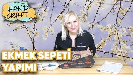 Ekmek Sepeti Yapımı - How To Make Bread Basket?   Handcraft TV Zeliha Sunal