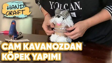 Cam Kavanozdan Köpek Yapımı - How to make a dog with a jar? | Handcraft TV Zeliha Sunal