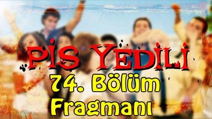 Pis Yedili - 74. Bölüm Fragmanı