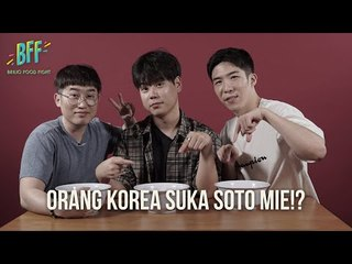 Orang Korea Suka Soto Mie  Murah?!  - BFF S2E18