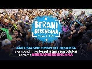 Berani Berencana - SMKN 60 Jakarta