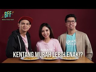 CAST NIKAH YUK NYOBAIN KENTANG GORENG MURAH!? - BFF S2E21