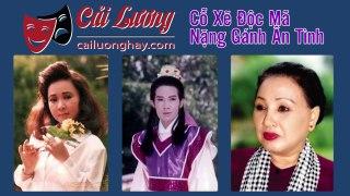 Cai Luong VietCo Xe Doc Ma Nang Ganh An Tinh Vu Li