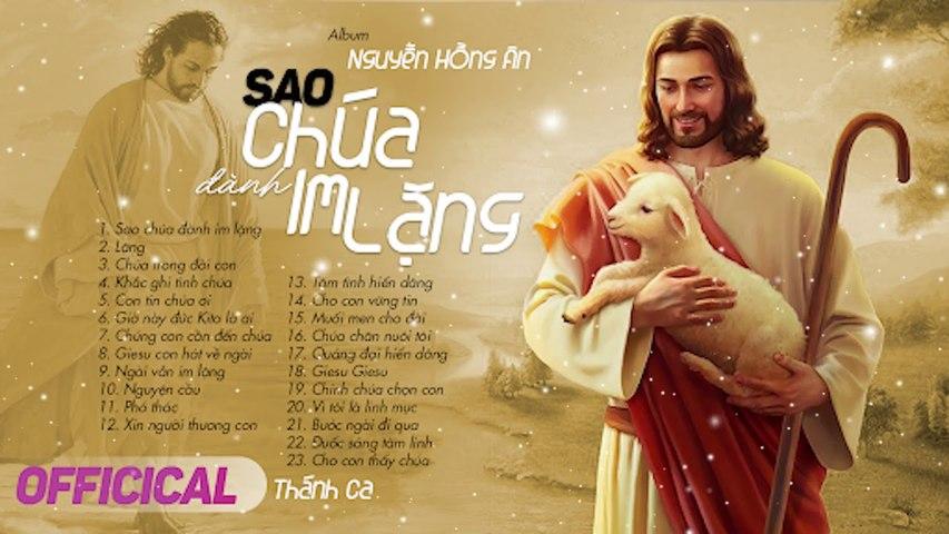Nhạc Thánh Ca 2020 Hay Nhất Hiện Nay - Sao Chúa Đành Im Lặng - Tuyển Chọn Thánh Ca Để Đời Hay Nhất | Godialy.com