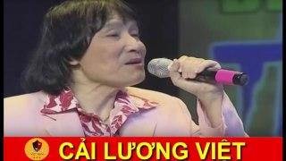 CẢI LƯƠNG VIỆT Liveshow Lệ Thủy Tân C�