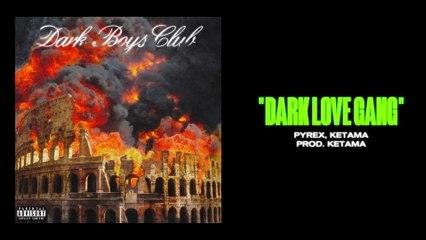 Dark Polo Gang - DARK LOVE GANG