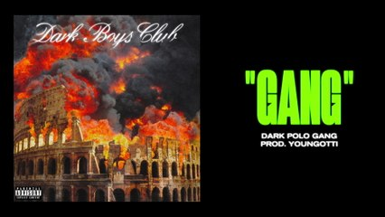 Dark Polo Gang - GANG