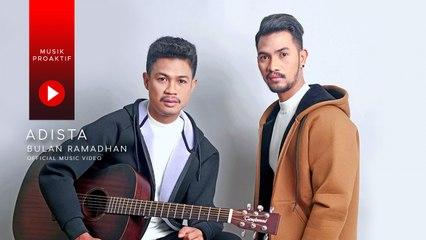 Adista - Bulan Ramadhan (Official Music Video)