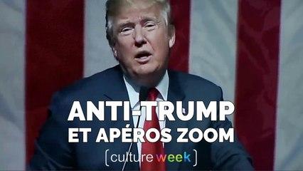 Culture Week by Culture Pub - Anti-Trump et Apéros Zoom